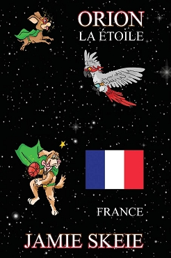 Orion la Étoile: France (French Edition)
