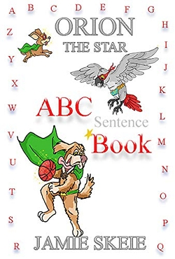 Orion the Star: ABC Sentence Book