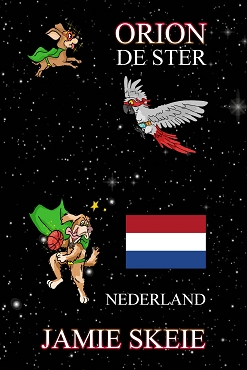Orion de Ster: Nederland (Dutch Edition)